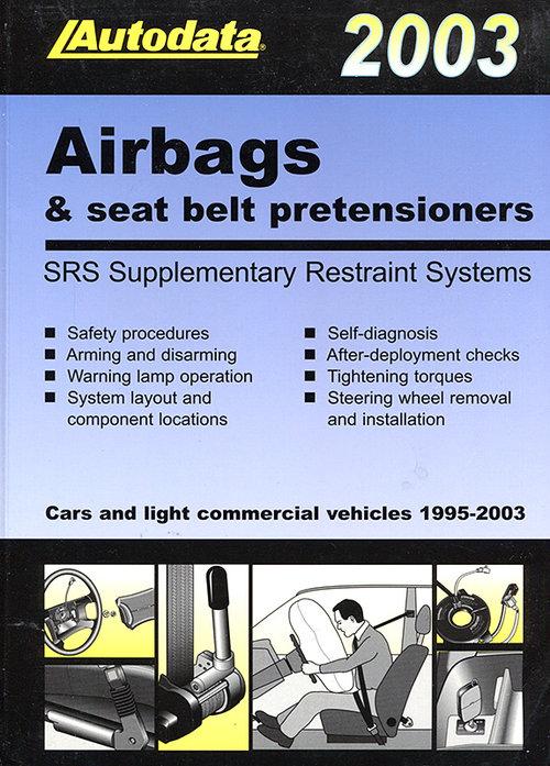 Подушки безопасности и преднатяжители ремней моделей (1995-2003) Air bags manual