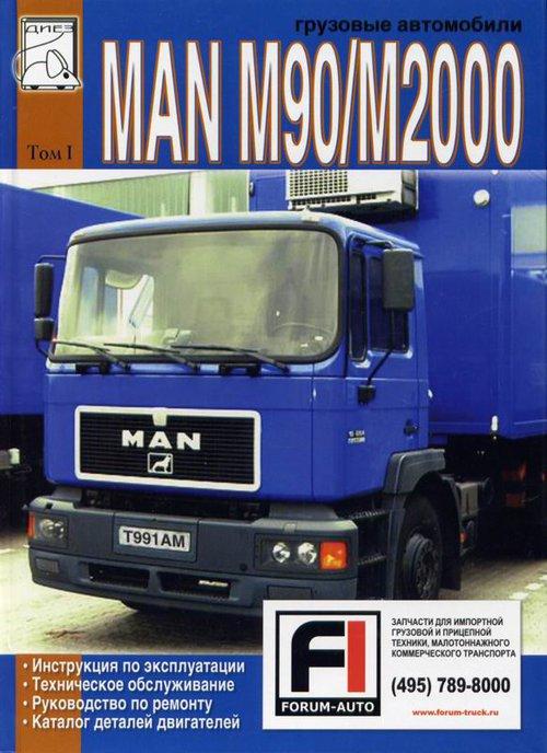 MAN M90 / M2000 Эксплуатация, ремонт, каталог деталей двигателей Том 1