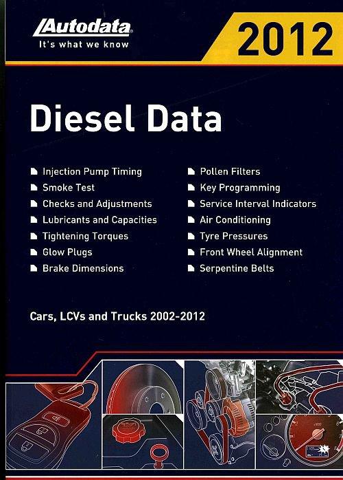 DIESEL DATA 2012 (2002-2012) Регулировочные данные для автомобилей с дизельными двигателями